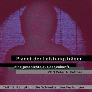 Planet der Leistungsträger - Folge 15 - Kampf um die schwebenden Festungen