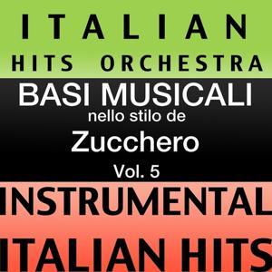 Basi musicale nello stilo dei zucchero (instrumental karaoke tracks), Vol. 5