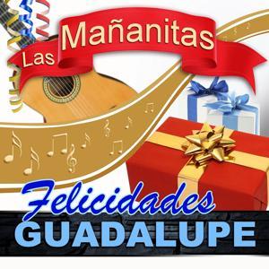 Felicidades Guadalupe