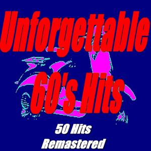 Unforgettable 60's Hits