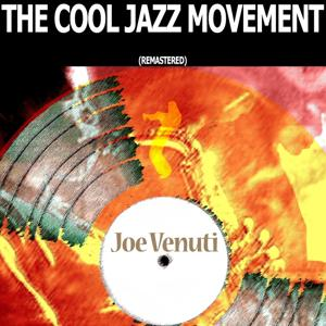 The Cool Jazz Movement