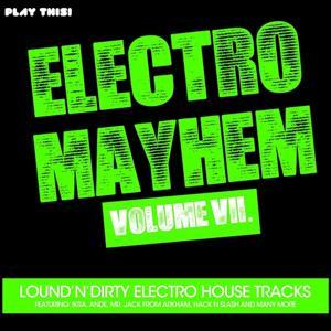 Electro Mayhem, Vol. 7