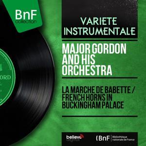 La marche de Babette / French Horns in Buckingham Palace (Mono Version)