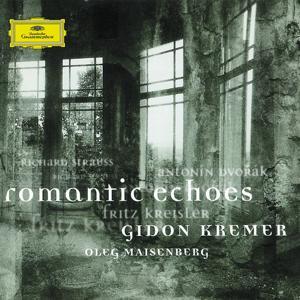 Strauss: Sonata for Violin and Piano Op. 18 / Dvorak: Romantic Pieces for Violin and Piano Op. 75 / Kreisler: Schön Rosmarin; Liebesleid; Syncopation; Marche miniature viennoise