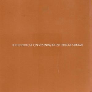 Bülent Ortaçgil İçin Söylenmiş Bülent Ortaçgil Şarkıları, Vol. 2