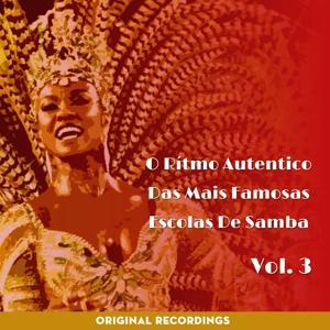 O Ritmo Autêntico das Mais Famosas Escolas de Samba, Vol. 3