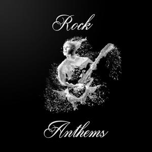 Rock Anthems, Vol. 10