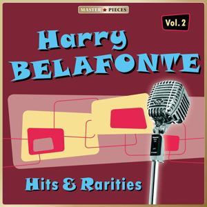 Masterpieces Presents Harry Belafonte: Hits & Rarities Vol. 2