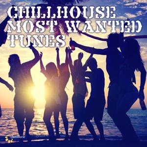 Chillhouse Most Wanted Tunes