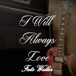 I Will Always Love Fats Waller, Vol. 2