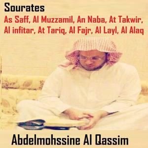 Sourates As Saff, Al Muzzamil, An Naba, At Takwir, Al Infitar, At Tariq, Al Fajr, Al Layl, Al Alaq