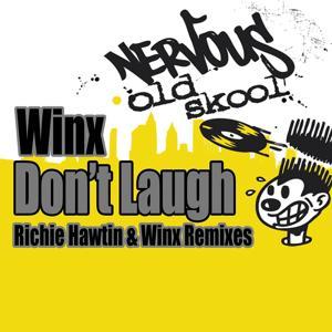 Don't Laugh - Richie Hawtin & Winx Remixes