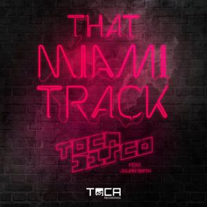 That Miami Track (feat. Julian Smith)