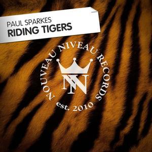 Riding Tigers