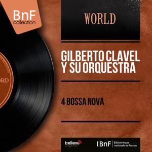 4 Bossa Nova (Mono Version)