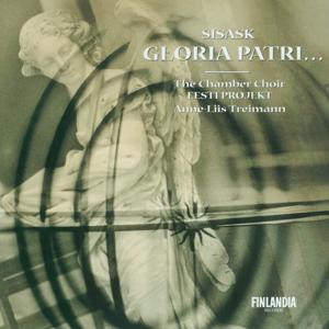 Urmas Sisask : Gloria Patri... 15 Meditative and Tranquil Hymns for Mixed Choir A Cappella