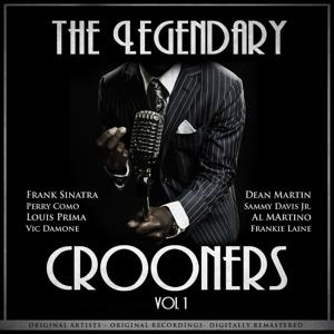 The Legendary Crooners (Vol. 1)