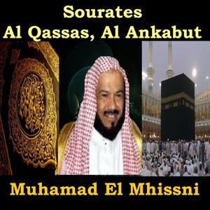 Sourates Al Qassas, Al Ankabut