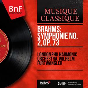 Brahms: Symphonie No. 2, Op. 73 (Mono Version)