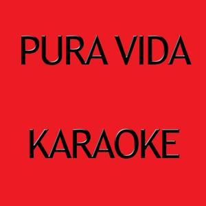Pura Vida (Karaoke Version)