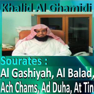 Sourates Al Gashiyah, Al Balad, Ach Chams, Ad Duha, At Tin