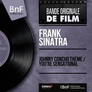 Johnny Concho Theme / You're Sensational