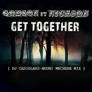Get together (Dj Casiolars & Nguni Mechere mix)