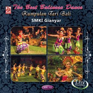 The Best Balinese Dance, Vol. 12