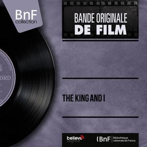 The King and I (Original Motion Picture Soundtrack, Mono Version)
