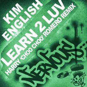Learn 2 Luv - Harry Choo Choo Romero Remix