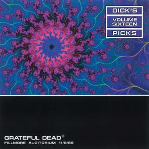 Dick's Picks Vol. 16: 11/8/69 (Fillmore Auditorium, San Francisco, CA)