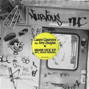 Miami Vice EP feat. Amy Douglas - Incl Murk Remixes