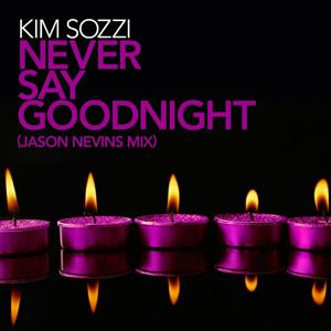 Never Say Goodnight