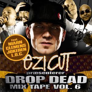 Drop Dead Mix Tape Vol. 6