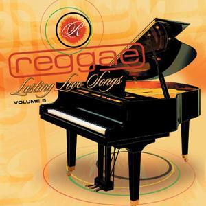 Reggae Lasting Love Songs Vol. 5