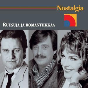 Nostalgia / Ruusuja ja romantiikkaa