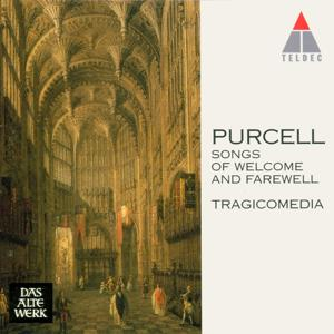 Purcell : Songs of Welcome and Farewell