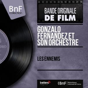 Les ennemis (Original Motion Picture Soundtrack, Mono Version)