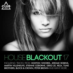 House Blackout Vol. 17