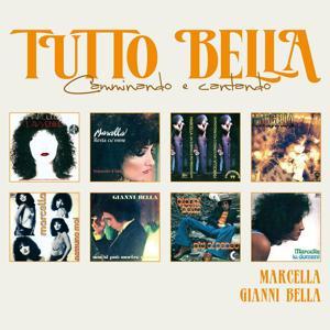 Tutto Marcella & Gianni Bella