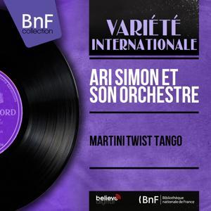 Martini Twist Tango (Mono Version)