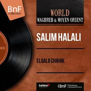 Elqalb Chahik (Mono Version)