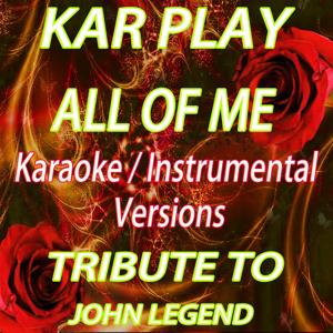All of Me:  Tribute to John Legend