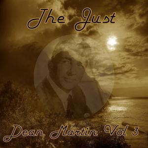 The Just Dean Martin, Vol. 3