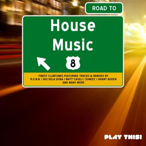 Road To House Music, Vol. 8