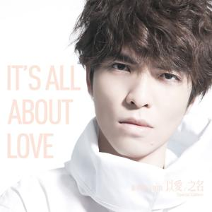 It's All About Love (Special Edition)