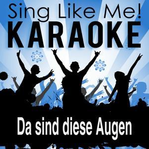 Da sind diese Augen (Tanzbar!) (Karaoke Version)