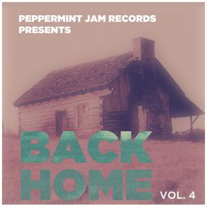 Peppermint Jam Pres. Back Home, Vol. 4