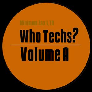 Who Techs? Vol. A