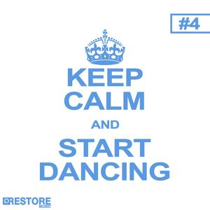 Keep Calm and Start Dancing, Vol. 4